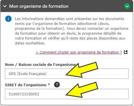 Indiquez l'organisme de formation : OPS  SIRET de l'organisme : 510 097 231 00052